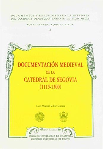 9788474816013: Documentación medieval de la Catedral de Segovia (1115-1300) (Acta Salmanticensia) (Latin Edition)