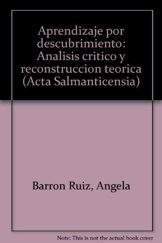 9788474816471: Aprendizaje por descubrimiento : analisis critico y reconstruccion...