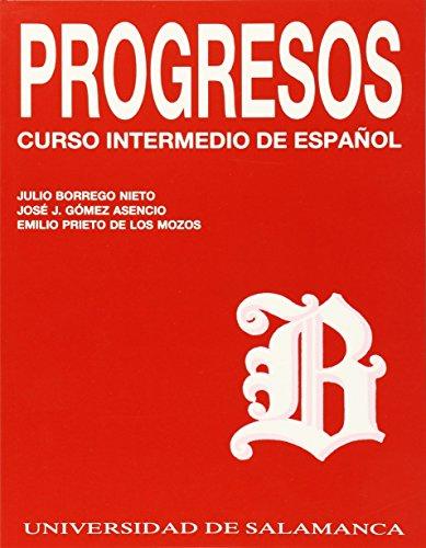 Progresos - Curso Intermedio de Espanol: Julio Nieto, Jose