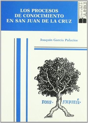 9788474817171: Los procesos de conocimiento en san Juan de la Cruz: Estudio léxico (Estudios filológicos)