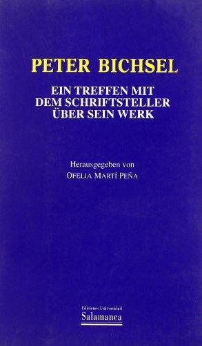 Peter Bichsel. Ein Treffen mit dem Schriftsteller über sein: MARTI PEÑA, Ofelia