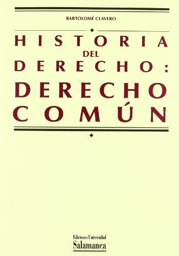 9788474817744: Historia de derecho: Derecho común (Manuales universitarios) (Spanish Edition)