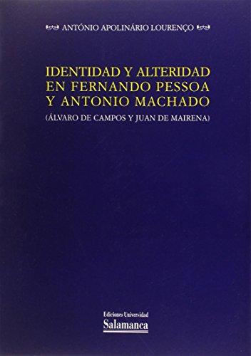 IDENTIDAD Y ALTERIDAD EN FERNANDO PESSOA Y: LOURENÇO, A. A.
