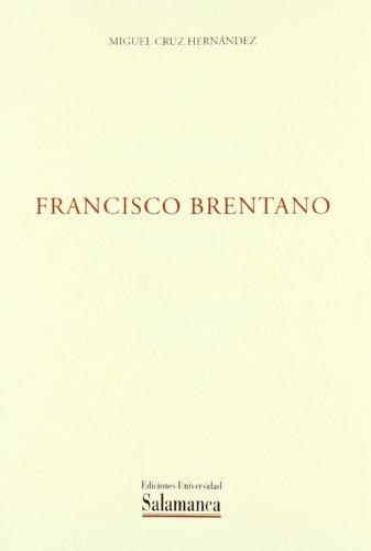 9788474819113: Francisco Brentano (Biblioteca pensamiento & sociedad)