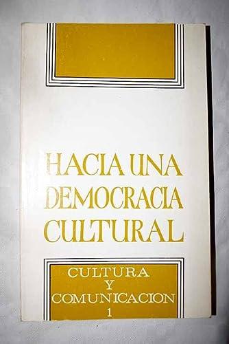 9788474830279: HACIA UNA DEMOCRACIA CULTURAL
