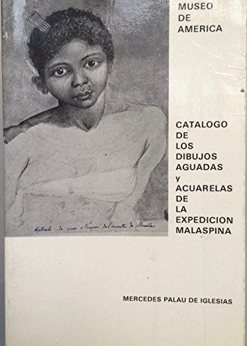 9788474831580: Catalogo de dibujos aguadas y acuarelas de malaespina