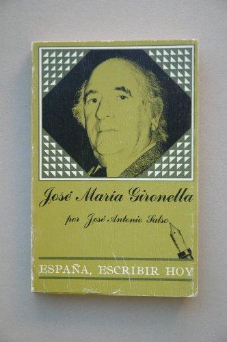 9788474832259: José María Gironella (España, escribir hoy) (Spanish Edition)