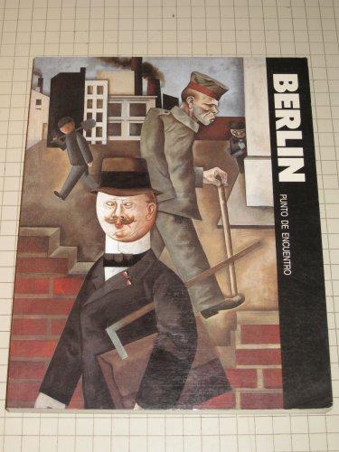 9788474835205: Berlín. Pundo de encuentro. El arte del Berlin de 1900 a 1933.