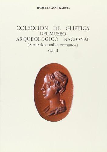 9788474836592: Colección de glíptica del Museo Arqueológico Nacional. Vol. II