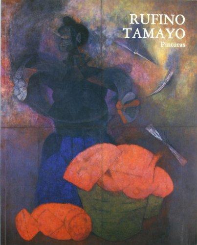 9788474838404: Rufino Tamayo. Pinturas (8474838401)