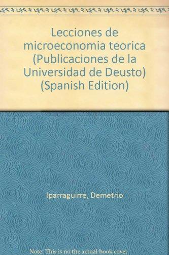 9788474850123: Lecciones de microeconomia teorica (Publicaciones de la Universidad de Deusto) (Spanish Edition)
