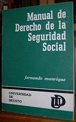 Manual de Derecho de la Seguridad Social.: Manrique,Fernando