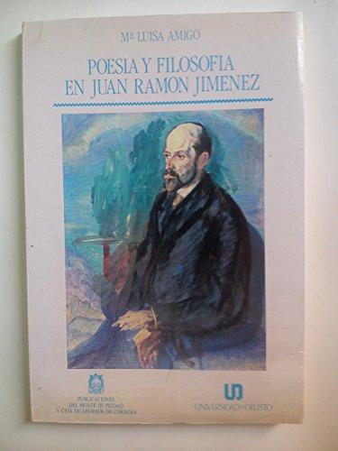 9788474850741: Poesía y filosofía en Juan Ramón Jiménez (Publicaciones de la Universidad de Deusto. Serie Filosofía) (Spanish Edition)