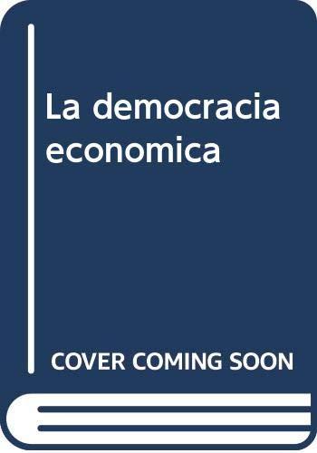 La democracia economica (Spanish Edition): Javier Divar