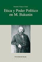 9788474852967: Etica y poder político en M. Bakunin (Filosofía)