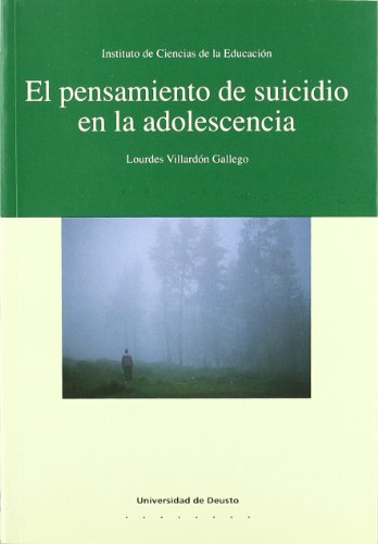 9788474853018: El pensamiento de suicidio en la adolescencia/The Though of Suicide in the Adolescence (Spanish Edition)