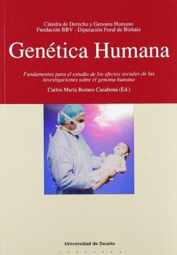 9788474853391: Genética Humana: fundamentos para el estudio de los efectos sociales de las investigaciones sobre el genoma humano (derecho y genoma humano)