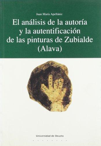 9788474853988: El analisis de la autoria y la autentificacion de las pinturas de Zubialde (Alava) (Cuadernos de arqueologia) (Spanish Edition)
