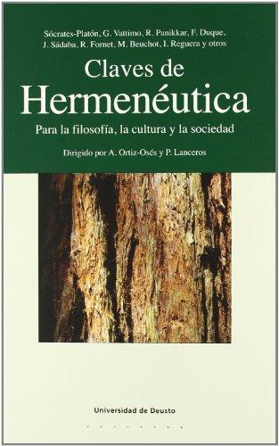 9788474854794: Claves de Hermenéutica: Para la filosofía, la cultura y la socíedad