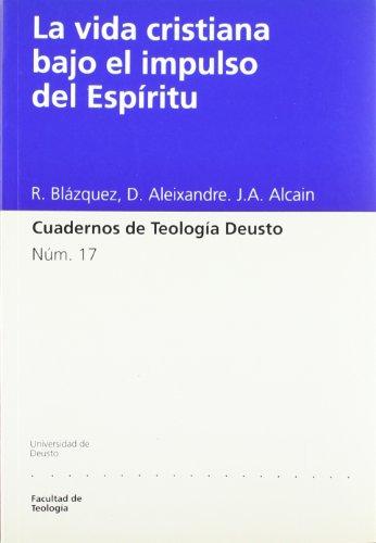 9788474855500: La vida cristiana bajo el impulso del Espíritu (Cuadernos de Teología Deusto)