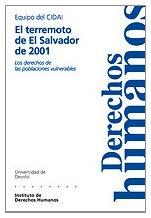 9788474857405: El terremoto de El Salvador de 2001: Los derechos de las poblaciones vulnerables (Cuadernos Deusto de derechos humanos) (Spanish Edition)