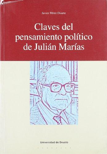 9788474858976: Claves del pensamiento político de Julián Marías (Derecho)