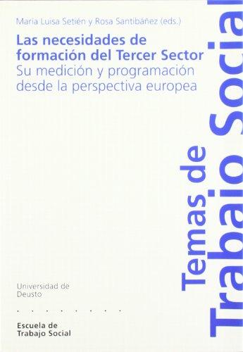 9788474859386: Las necesidades de formación del tercer sector : su medición y programación desde la perspectiva europea