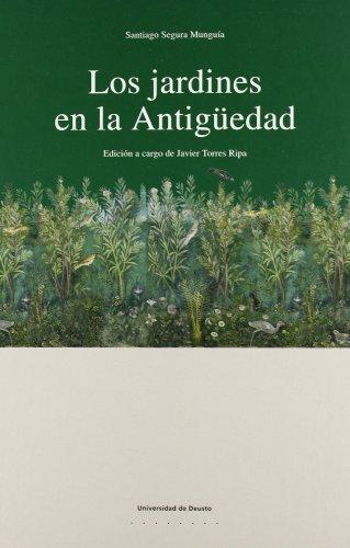 9788474859775: Los jardines en la antigüedad (Letras)