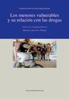 9788474859942: Los menores vulnerables y su relación con las drogas: Avances en drogodependencias
