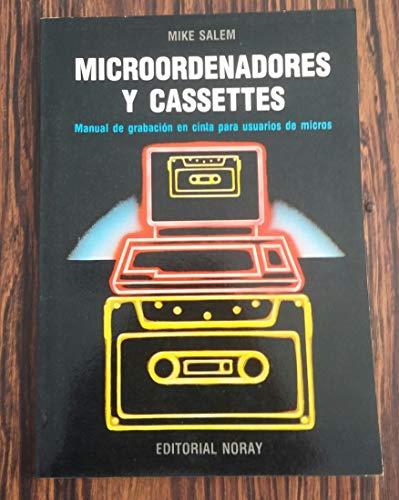 9788474860559: Microordenadores y casettes