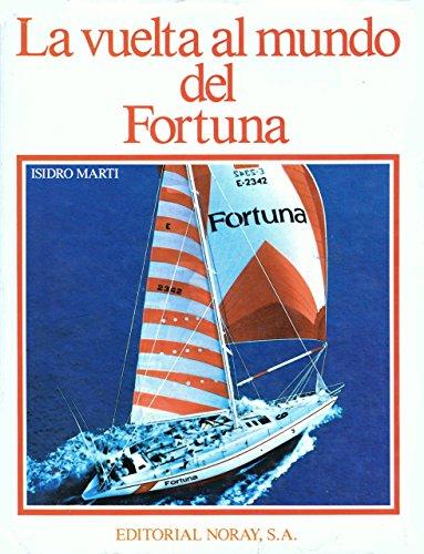 9788474860658: La Vuelta al Mundo del Fortuna (Spanish Edition)