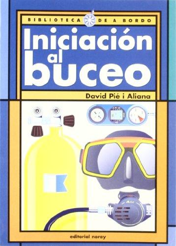 9788474861105: Iniciacion Al Buceo (Spanish Edition)