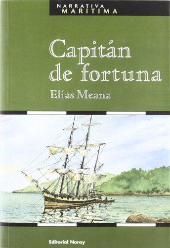 9788474861273: Capitán de fortuna