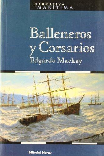 9788474861426: Balleneros y corsarios (Narrativa Marítima)