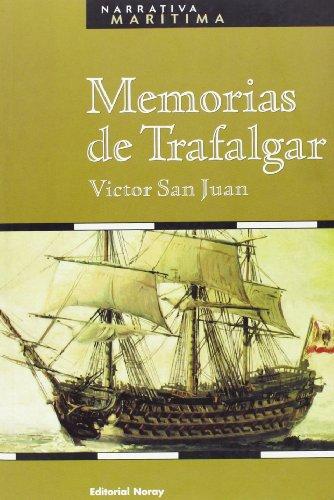 9788474861556: Memorias De Trafalgar (Narrativa Marítima)