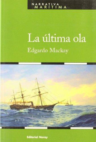 9788474861709: Ultima Ola, La