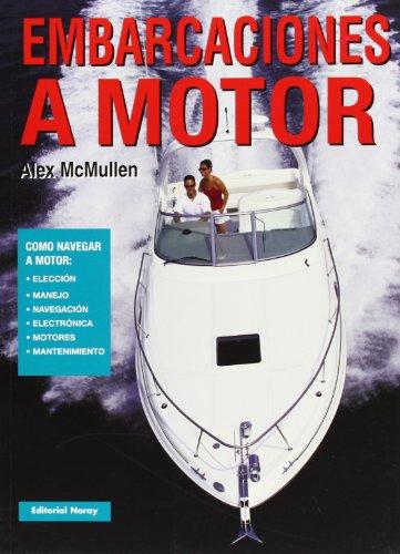 9788474861723: Embarcaciones a motor (Libros técnicos)