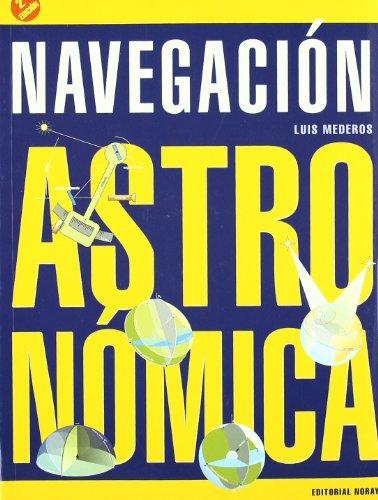 Navegacion astronomica (2ª edicion): Luis Mederos