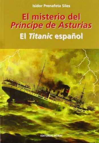 9788474862461: El misterio del Príncipe de Asturias: el Titanic español