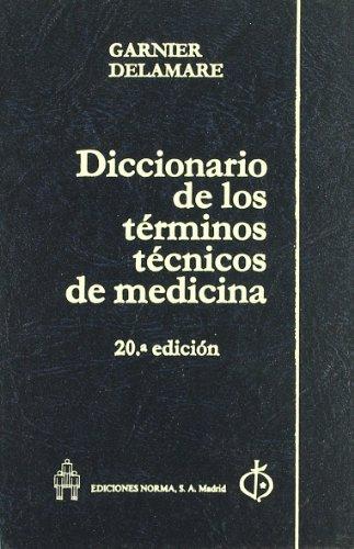 9788474870114: Diccionario de los terminos tecnicos de medicina (Diccionarios)