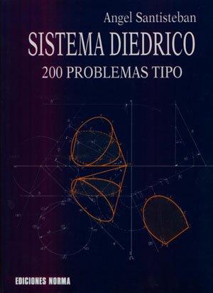 9788474870619: Sistema Diedrico. 200 problemas