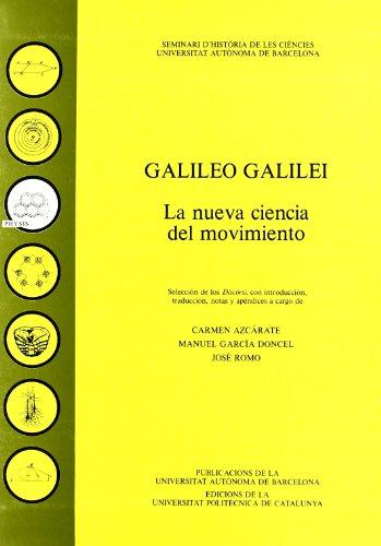 9788474882834: Galileo Galilei: La nueva ciencia del movimiento