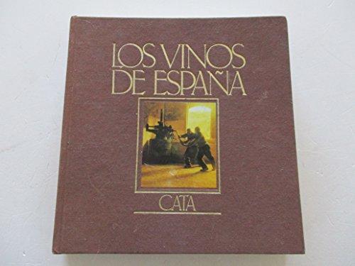 9788474892093: Los Vinos de España: Cata