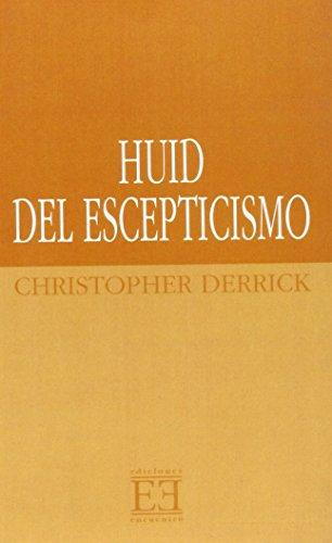 9788474900651: Huid del escepticismo / Escape from Scepticism: Una educación liberal como si la verdad contara para algo / Liberal education as if Truth Mattered (Spanish Edition)