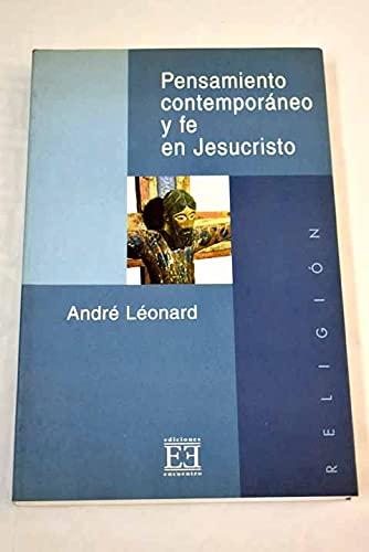 9788474901283: Pensamiento contemporáneo y fe en Jesucristo: Un discernimiento intelectual cristiano (Ensayo)