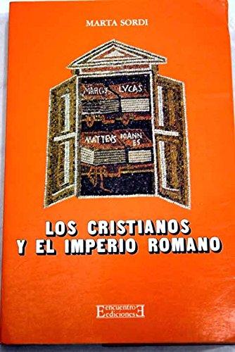 9788474902082: Los cristianos y el Imperio romano (Ensayo)