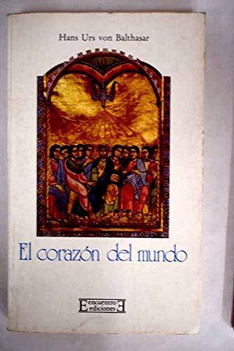 9788474902624: CORAZON DEL MUNDO, EL