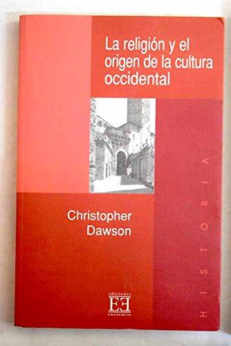 9788474903744: La Religion Y El Origen De La Cultura Occidental/ The Religion and the Origin Of the Western Culture (Spanish Edition)