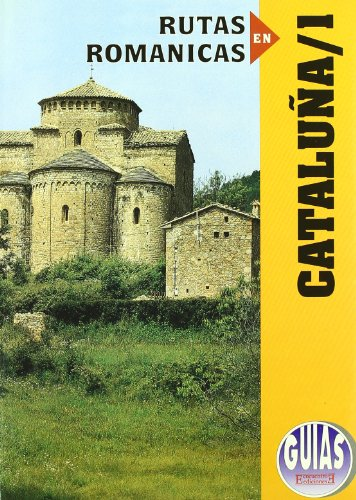 9788474903904: 1: Rutas Romanicas De Cataluna/ Roman Routes of Cataluna: Barcelona (Spanish Edition)