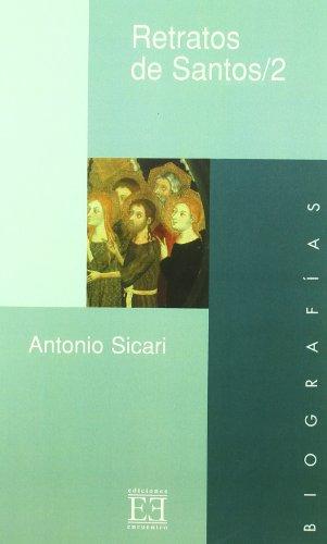 9788474904093: Retratos de santos (II): Retratos de Santos / 2 (Ensayo)